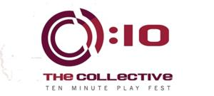 The Collective NY Seeks Submissions for 2nd Annual COLLECTIVE:10 Festival; Deadline 4/5