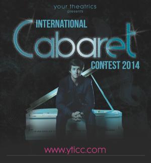 Your Theatrics International Cabaret Contest Announces Full Lineup; Kicks Off Jan 6