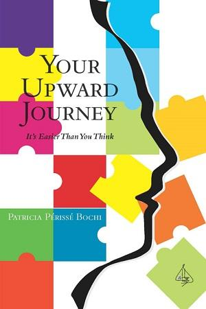 Patricia Bochi's YOUR UPWARD JOURNEY, is Now Available