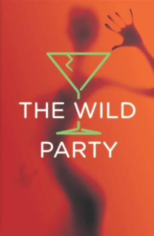 Carnegie Mellon's School of Drama to Begin Centennial Celebrations With THE WILD PARTY, 2/20-3/1