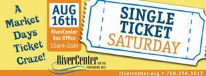 Single Ticket Saturday Set for Today at RiverCenter
