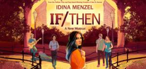 IF/THEN Cast Album in the Works! Masterworks Broadway to Release on 6/3