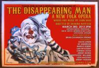 THE-DISAPPEARING-MAN-A-New-Folk-Opera-20010101