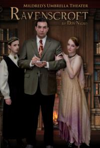 Mildred's Umbrella Theatre to Present RAVENSCROFT, 5/2-18