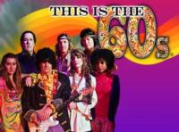 THIS IS THE 60's Opens at McCallum Theatre Tonight, 10/18