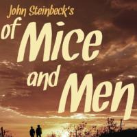 Moonbox Productions Presents OF MICE AND MEN, 12/7-22
