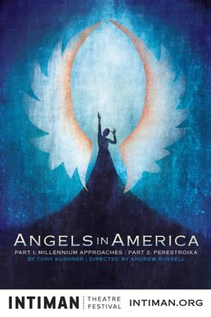 Intiman Theatre Presents ANGELS IN AMERICA, Now thru 9/21