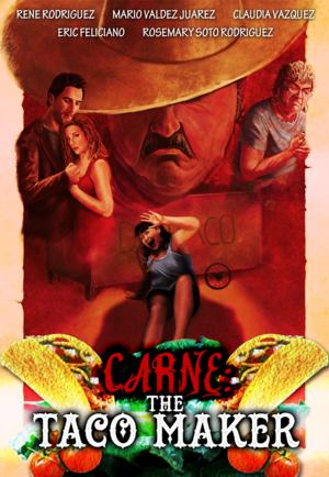CARNE: THE TACO MAKER Coming to VOD, 6/1