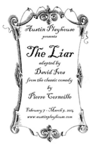 Austin Playhouse to Present THE LIAR, 2/7-3/9
