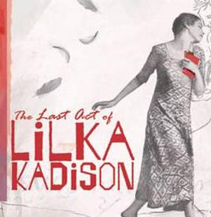 Falcon Theatre Presents West Coast Premiere of THE LAST ACT OF LILKA KADISON Tonight