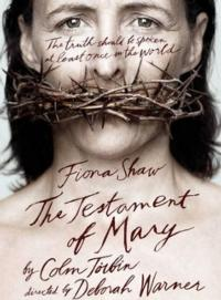 THE TESTAMENT OF MARY Closes on Broadway This Sunday, 5/5