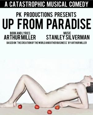 Arthur Miller's UP FROM PARADISE Set for London Premiere at New Wimbledon Studio, Begin. 22 July