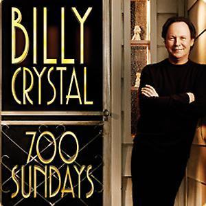 DVR ALERT: HBO Debuts Billy Crystal's 700 SUNDAYS Tonight