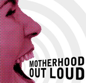 MOTHERHOOD OUT LOUD Open for Licensing in North America