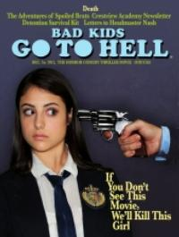 BAD KIDS GO TO HELL to be Released in Select Theaters on 10/27