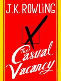 Rowling's 'The Casual Vacancy' Initial Sales Figures Released