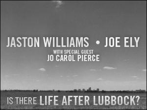 Jaston Williams, Joe Ely & Jo Carol Pierce Set for IS THERE LIFE AFTER LUBBOCK? at Paramount Theatre, 11/9
