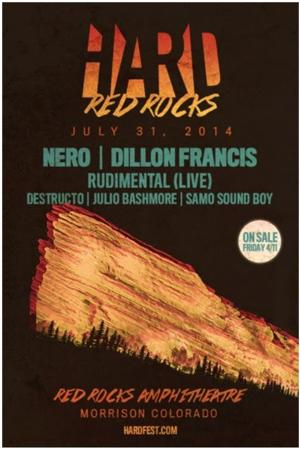 HARD RED ROCKS Returns 7/31 with Nero and Dillion Francis