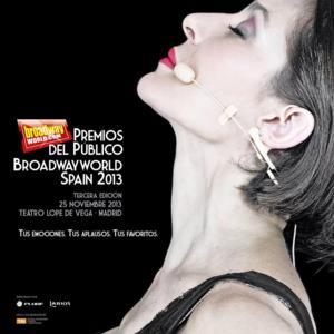¡Llegó el gran día de los Premios del Público BroadwayWorld Spain 2013!