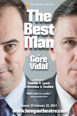 Keegan Theatre Moves Opening Night of THE BEST MAN to Jan 30