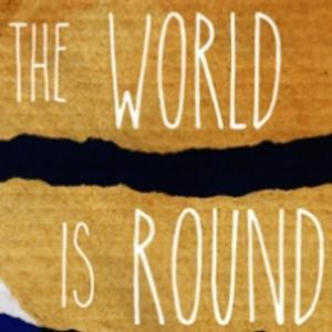 $30 Tix to BAM's THE WORLD IS ROUND