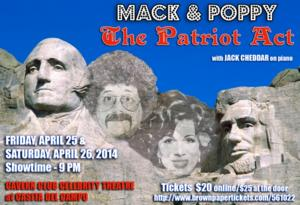 Mack & Poppy Return to Los Angeles with THE PATRIOT ACT, 4/25-26