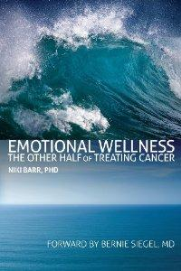'Emotional Wellness: The Other Half of Treating Cancer,' is Released