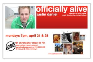 Justin Daniel to Bring OFFICIALLY ALIVE to The Duplex, 4/21 & 28