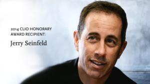 The CLIO Awards Announces Jerry Seinfeld as 2014 Honorary Award Winner