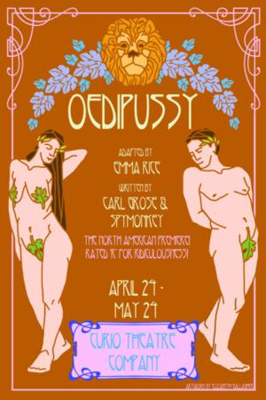 Curio Theatre to Wrap Season with OEDIPUSSY, 4/24-5/24