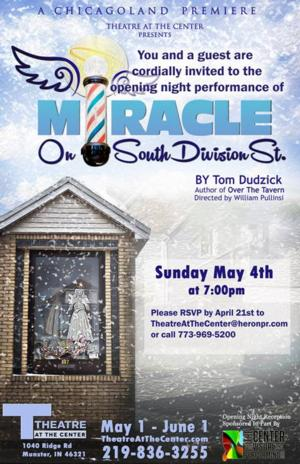 MIRACLE ON SOUTH DIVISION STREET at Theatre at the Center Opens 5/4