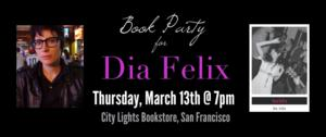 City Lights Bookstore Hosts Book Party for Dia Felix Today