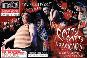 FATTY FATTY NO FRIENDS Dark Spoken Word Musical Extends to FringeNYC Encore Series, 9/10-18