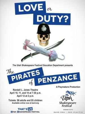 Utah Shakespeare Festival's Playmakers Students to Present THE PIRATES OF PENZANCE, 4/10-14