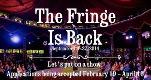 Submissions for the 2014 First Niagara Rochester Fringe Festival Are Open