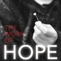 Rich Harwood's THE WORK OF HOPE Highlights Community Issues