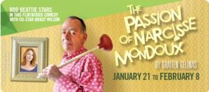 BWW Reviews: The Passion of Narcisse Mondoux