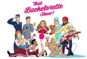 Interactive Parody THAT BACHELORETTE SHOW to Premiere Next Month at 42West