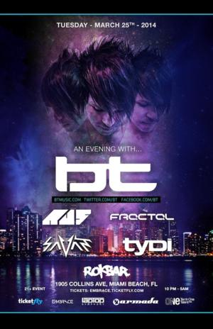 Rokbar Miami Presents AN EVENING WITH BT Tonight; Special Guests Include Au5, Fractal, Savant and tyDi