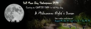 HMB Shakespeare's A MIDSUMMER NIGHT'S DREAM Begins Tonight