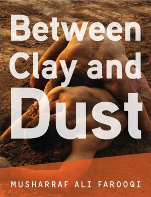 Restless Books Offers eBook Sale of BETWEEN CLAY AND DUST