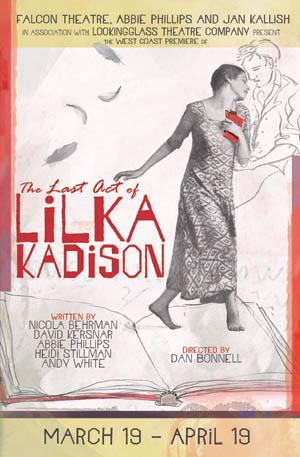 Falcon and Lookingglass Theatres to Present West Coast Premiere of THE LAST ACT OF LILKA KADISON, 3/28