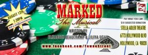 Towne Street Presents MARKED - A Musical Tonight