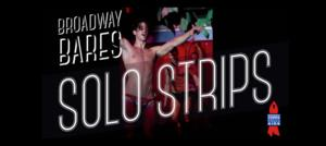 BC/EFA's BROADWAY BARES: SOLO STRIPS Set for BPM Nightclub in May
