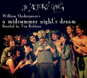 The Actors' Gang to Launch A MIDSUMMER NIGHT'S DREAM International Tour this Summer; Tim Robbins to Direct