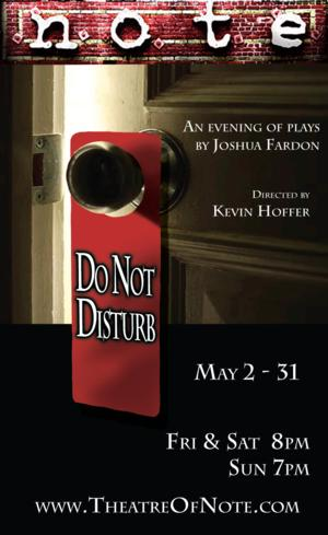 Theatre of NOTE to Present DO NOT DISTURB, 4/25-5/31