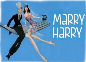 Buy One, Get One Free for 'Marry Harry' - a new musical in Rahway - through May 11th