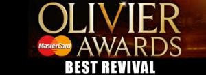 OLIVIERS 2014: Preview - Best Revival