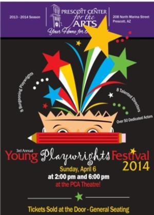 Prescott Center for the Arts Presents 2014 Young Playwrights Festival, 4/6