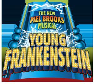 Mel Brooks' Musical Comedy Young Frankenstein Comes To Life at Arizona Broadway Theatre, 5/23-6/22